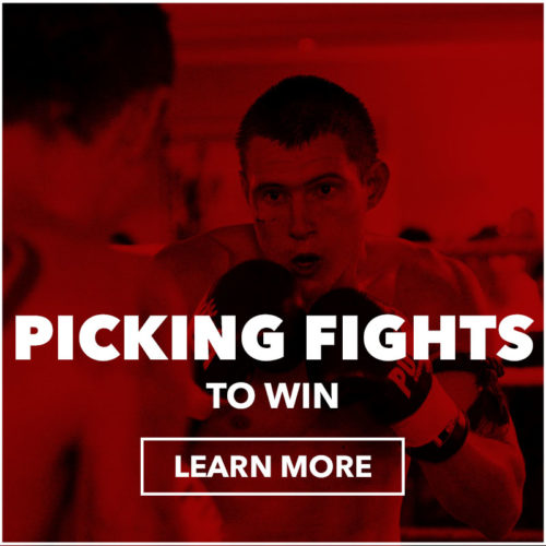 picking_fights_to_win